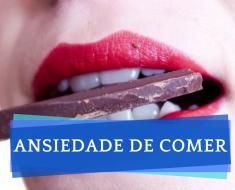 Como controlar a ansiedade de comer - Compulsão alimentar - Vontade de Comer