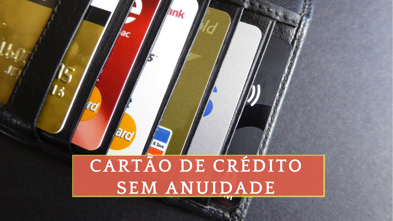 Cartao de Credito sem Anuidade - Fazer Cartao de Credito pela Internet - Cartao de credito online