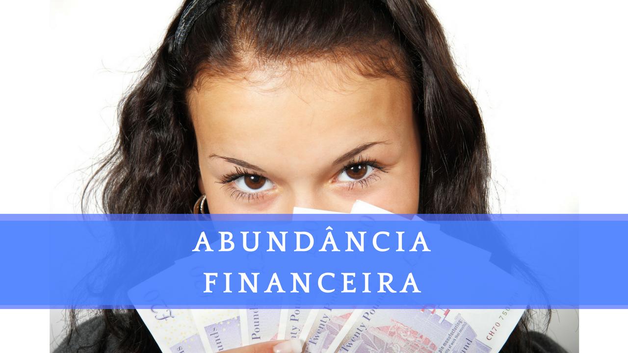 PROSPERIDADE E ABUNDÂNCIA   O que te impede de prosperar!   Finanças Pessoais   Felipe Baqui